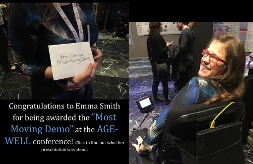 """Congradulations to Emma Smith for being Awarded the 'Most Moving Demo' at the AGEWELL Conference!"" *Picture of Emma Smith in the Chair on left and picture of Emma Smith holding the Award on the left."